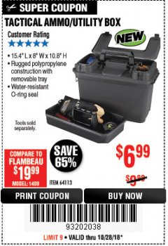 Harbor Freight Coupon TACTICAL AMMO BOX W/TRAY Lot No. 64113 EXPIRES: 10/28/18 - $6.99