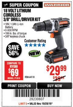"Harbor Freight Coupon WARRIOR 18V LITHIUM 3/8"" CORDLESS DRILL Lot No. 64118 EXPIRES: 10/28/18 - $29.99"