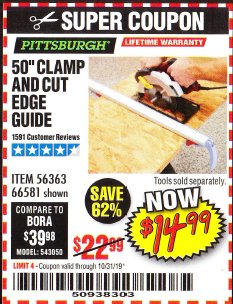 "Harbor Freight Coupon 50"" CLAMP & CUT EDGE GUIDE Lot No. 66581 Valid Thru: 10/31/19 - $14.99"