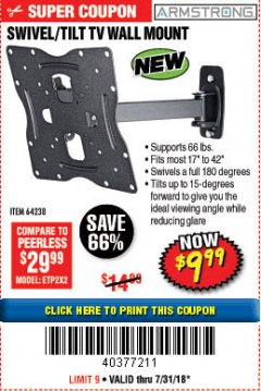 Harbor Freight Coupon SWIVEL/TILT TV WALL MOUNT Lot No. 64238 Expired: 7/31/18 - $9.99