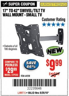 Harbor Freight Coupon SWIVEL/TILT TV WALL MOUNT Lot No. 64238 Expired: 8/26/18 - $9.99