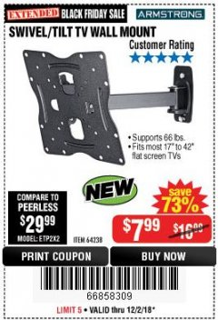 Harbor Freight Coupon SWIVEL/TILT TV WALL MOUNT Lot No. 64238 Expired: 12/2/18 - $7.99