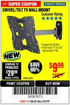Harbor Freight Coupon SWIVEL/TILT TV WALL MOUNT Lot No. 64238 Expired: 2/3/19 - $9.99