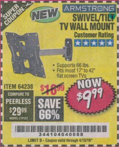 Harbor Freight Coupon SWIVEL/TILT TV WALL MOUNT Lot No. 64238 Expired: 4/13/19 - $9.99