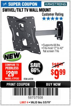 Harbor Freight Coupon SWIVEL/TILT TV WALL MOUNT Lot No. 64238 Expired: 3/3/19 - $9.99
