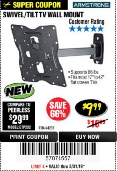 Harbor Freight Coupon SWIVEL/TILT TV WALL MOUNT Lot No. 64238 Expired: 3/31/19 - $9.99