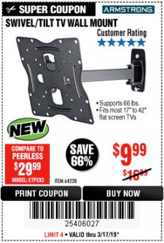 Harbor Freight Coupon SWIVEL/TILT TV WALL MOUNT Lot No. 64238 Expired: 3/17/19 - $9.99