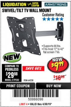 Harbor Freight Coupon SWIVEL/TILT TV WALL MOUNT Lot No. 64238 Expired: 4/30/19 - $9.99