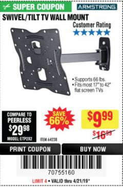 Harbor Freight Coupon SWIVEL/TILT TV WALL MOUNT Lot No. 64238 Expired: 4/21/19 - $9.99