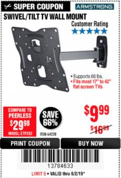 Harbor Freight Coupon SWIVEL/TILT TV WALL MOUNT Lot No. 64238 Expired: 6/2/19 - $9.99