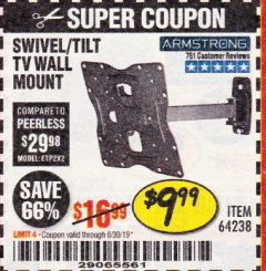 Harbor Freight Coupon SWIVEL/TILT TV WALL MOUNT Lot No. 64238 Expired: 6/30/19 - $9.99