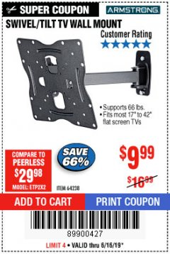 Harbor Freight Coupon SWIVEL/TILT TV WALL MOUNT Lot No. 64238 Expired: 6/16/19 - $9.99