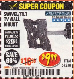 Harbor Freight Coupon SWIVEL/TILT TV WALL MOUNT Lot No. 64238 Expired: 7/31/19 - $9.99
