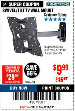 Harbor Freight Coupon SWIVEL/TILT TV WALL MOUNT Lot No. 64238 Expired: 8/11/19 - $9.99