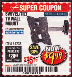 Harbor Freight Coupon SWIVEL/TILT TV WALL MOUNT Lot No. 64238 Expired: 8/31/19 - $9.99