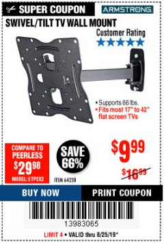 Harbor Freight Coupon SWIVEL/TILT TV WALL MOUNT Lot No. 64238 Expired: 8/25/19 - $9.99
