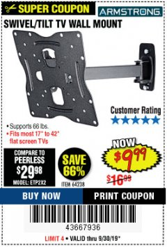 Harbor Freight Coupon SWIVEL/TILT TV WALL MOUNT Lot No. 64238 Expired: 9/30/19 - $9.99