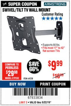 Harbor Freight Coupon SWIVEL/TILT TV WALL MOUNT Lot No. 64238 Expired: 9/22/19 - $9.99
