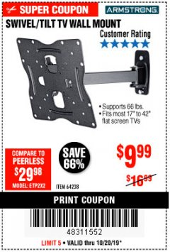 Harbor Freight Coupon SWIVEL/TILT TV WALL MOUNT Lot No. 64238 Expired: 10/20/19 - $9.99