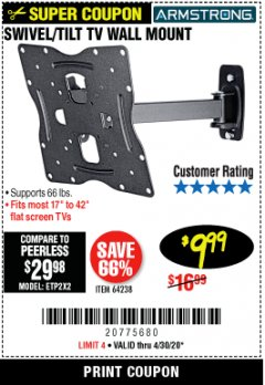 Harbor Freight Coupon SWIVEL/TILT TV WALL MOUNT Lot No. 64238 Valid Thru: 4/30/20 - $9.99