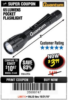 Harbor Freight Coupon 65 LUMENS POCKET FLASHLIGHT Lot No. 63936 EXPIRES: 10/31/18 - $3.99