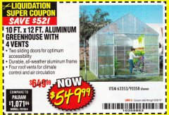 Harbor Freight Coupon 10 FT. X 12 FT. ALUMINUM GREENHOUSE WITH 4 VENTS Lot No. 69893/93358/63353 Expired: 6/30/18 - $549.99