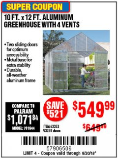 Harbor Freight Coupon 10 FT. X 12 FT. ALUMINUM GREENHOUSE WITH 4 VENTS Lot No. 69893/93358/63353 Expired: 8/20/18 - $549.99
