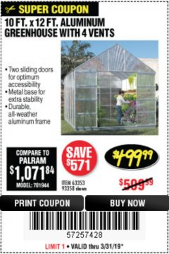 Harbor Freight Coupon 10 FT. X 12 FT. ALUMINUM GREENHOUSE WITH 4 VENTS Lot No. 69893/93358/63353 Expired: 3/31/19 - $499.99