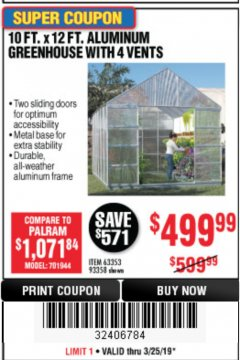Harbor Freight Coupon 10 FT. X 12 FT. ALUMINUM GREENHOUSE WITH 4 VENTS Lot No. 69893/93358/63353 Expired: 3/25/19 - $499.99