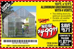 Harbor Freight Coupon 10 FT. X 12 FT. ALUMINUM GREENHOUSE WITH 4 VENTS Lot No. 69893/93358/63353 Expired: 6/1/19 - $499.99