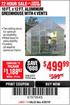 Harbor Freight Coupon 10 FT. X 12 FT. ALUMINUM GREENHOUSE WITH 4 VENTS Lot No. 69893/93358/63353 Expired: 4/28/19 - $499.99