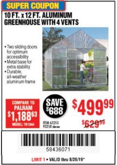 Harbor Freight Coupon 10 FT. X 12 FT. ALUMINUM GREENHOUSE WITH 4 VENTS Lot No. 69893/93358/63353 Expired: 8/26/19 - $499.99