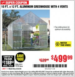 Harbor Freight Coupon 10 FT. X 12 FT. ALUMINUM GREENHOUSE WITH 4 VENTS Lot No. 69893/93358/63353 Expired: 3/22/20 - $499.99