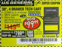 "Harbor Freight Coupon 30"", 4 DRAWER TECH CART Lot No. 64818/56391/56387/56386/56392/56394/56393/64096 Expired: 10/30/18 - $99.99"