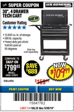 "Harbor Freight Coupon 30"", 4 DRAWER TECH CART Lot No. 64818/56391/56387/56386/56392/56394/56393/64096 Expired: 9/30/18 - $109.99"