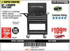 "Harbor Freight Coupon 30"", 4 DRAWER TECH CART Lot No. 64818/56391/56387/56386/56392/56394/56393/64096 Expired: 9/16/18 - $109.99"