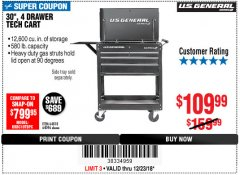 "Harbor Freight Coupon 30"", 4 DRAWER TECH CART Lot No. 64818/56391/56387/56386/56392/56394/56393/64096 Expired: 12/23/18 - $109.99"