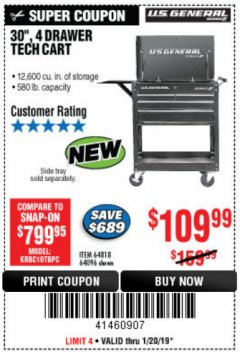 "Harbor Freight Coupon 30"", 4 DRAWER TECH CART Lot No. 64818/56391/56387/56386/56392/56394/56393/64096 Expired: 1/20/19 - $109.99"