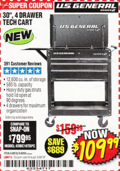 "Harbor Freight Coupon 30"", 4 DRAWER TECH CART Lot No. 64818/56391/56387/56386/56392/56394/56393/64096 Expired: 2/28/19 - $109.99"