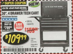 "Harbor Freight Coupon 30"", 4 DRAWER TECH CART Lot No. 64818/56391/56387/56386/56392/56394/56393/64096 Expired: 3/31/19 - $109.99"