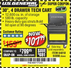 "Harbor Freight Coupon 30"", 4 DRAWER TECH CART Lot No. 64818/56391/56387/56386/56392/56394/56393/64096 Expired: 6/16/19 - $107.99"