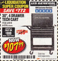 "Harbor Freight Coupon 30"", 4 DRAWER TECH CART Lot No. 64818/56391/56387/56386/56392/56394/56393/64096 Expired: 5/31/19 - $107.99"