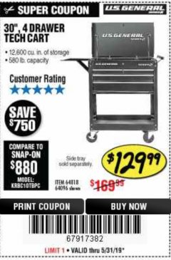 "Harbor Freight Coupon 30"", 4 DRAWER TECH CART Lot No. 64818/56391/56387/56386/56392/56394/56393/64096 Expired: 5/31/19 - $129.99"
