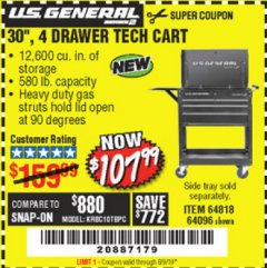 "Harbor Freight Coupon 30"", 4 DRAWER TECH CART Lot No. 64818/56391/56387/56386/56392/56394/56393/64096 Expired: 8/9/19 - $107.99"