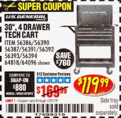 "Harbor Freight Coupon 30"", 4 DRAWER TECH CART Lot No. 64818/56391/56387/56386/56392/56394/56393/64096 Expired: 7/31/19 - $119.99"
