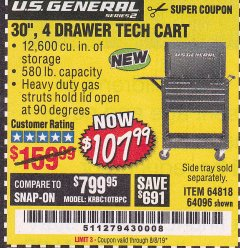 "Harbor Freight Coupon 30"", 4 DRAWER TECH CART Lot No. 64818/56391/56387/56386/56392/56394/56393/64096 Expired: 8/8/19 - $107.99"
