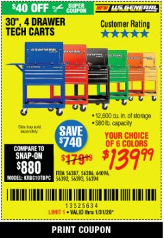 "Harbor Freight Coupon 30"", 4 DRAWER TECH CART Lot No. 64818/56391/56387/56386/56392/56394/56393/64096 Expired: 1/31/20 - $139.99"