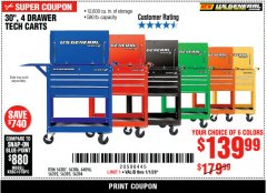 "Harbor Freight Coupon 30"", 4 DRAWER TECH CART Lot No. 64818/56391/56387/56386/56392/56394/56393/64096 Expired: 1/1/20 - $139.99"