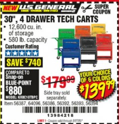"Harbor Freight Coupon 30"", 4 DRAWER TECH CART Lot No. 64818/56391/56387/56386/56392/56394/56393/64096 Expired: 2/27/20 - $139.99"