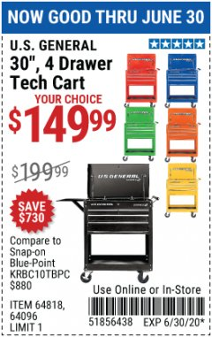"Harbor Freight Coupon 30"", 4 DRAWER TECH CART Lot No. 64818/56391/56387/56386/56392/56394/56393/64096 Expired: 6/30/20 - $149.99"